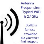 Si desea conectarse a hotspots y/o usar un WiFi típico, use 2.4GHz. 5GHz es mucho menos congestionado pero los hotspots de 5GHz no son fáciles de encontrar. 5GHz suele ser usado por profesionales como las ISPs inalámbricas. El WiFi típico usado por hotspots, amigos y familiares es de 2.4GHz