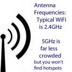 Si quiere conectarse a hotspots y/o usa una conexión WiFi típica, utilice 2.4GHz. 5GHz es mucho menos congestionado pero los hotspots de 5GHz son difíciles de encontrar. La frecuencia de 5GHz es usada por profesionales como proveedores de servicios inalámbricos. El WiFi típico usado por hotspots, familiares y amigos es 2.4GHz